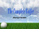 Thumbnail THE COMPLETE GOLFER ebook by HARRY VARDON
