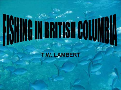 Product picture FISHING IN BRITISH COLUMBIA ebook by T.W. LAMBERT